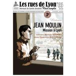 #66 - Histoire Jean Moulin Mission à Lyon